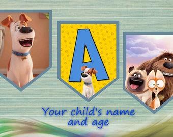 Secret life of pets  banner - DIY happy birthday decoration - digital file printable