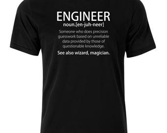 Engineer  T-Shirt - available in many sizes and colors