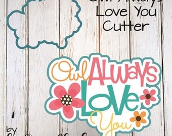 Owl Always Love You Cookie Cutter