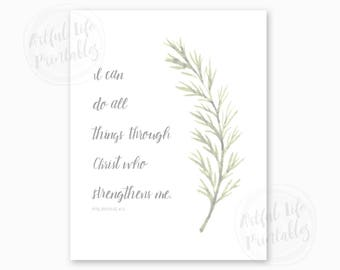 BIBLE SCRIPTURE PRINTABLE, I Can Do All Things Through Christ Who Strengthens Me, Philippians 4:13, Christian Wall Art, Instant Download