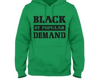 Black By Popular Demand Hoodie