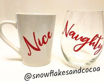 Naughty or Nice - Coffee cup and Wine Glass Set - Christmas Gift