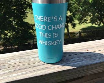 There's a good chance this is whiskey