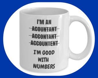 Accountant Mug - Accountant Gift - Gift for Accountant - Funny Accountant Mug - Accountant Present