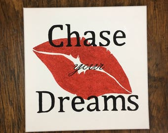 Chase your Dreams canvas