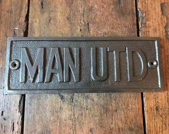 Cast Iron 'Man UTD'  Plaque Great Rustic Sign 212mm X 78mm (Man Cave) Football Manchester United