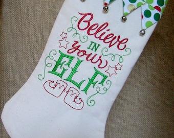Christmas Stocking, Elf Christmas Stocking,  Believe in Your Elf Christmas Stocking, Embroidered Christmas Stocking, Elf, Christmas