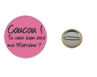 Hello badge will you be my godmother? -Badge 25 mm