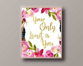 Inspirational Quote Gold, Motivational Quote, Gold Floral Print, Gold Foil Print, Bohemian Print, Hipster Print, Teen Room Decor