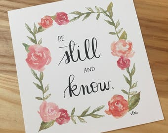 Be Still And Know - Hand Lettered Drawing
