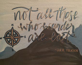Not All Those Who Wander Are Lost J.R.R. Tolkien Canvas