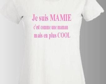 "Woman tee-shirt ""I'm a Grandma, it's like a MOM but cooler"""