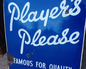 Original Player's Please Enamel Sign