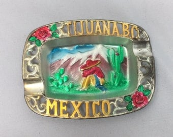 Tijuana Mexico Souvenir Vintage Pot Metal Ashtray
