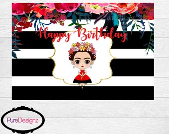 Frida Kahlo Backdrop, Frida Backdrop, Frida Banner, Sign