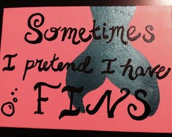 I Have Fins
