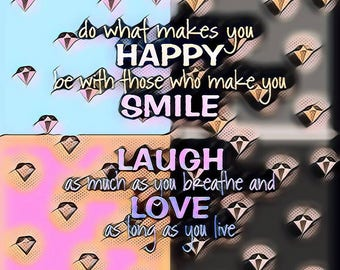 Happy, Smile, Laugh, Love
