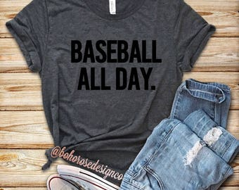Baseball all day-Womens baseball shirt- baseball t shirt- baseball mom shirt