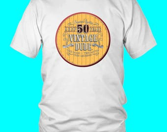 50th Birthday Tee Shirt Great Gift For Dad Man Men Novelty Funny Tee Vintage Dude 50 Years Old T-shirt