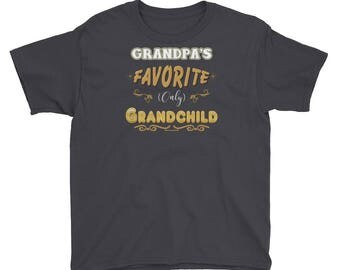 Favorite Grandchild T-Shirt - Youth Novelty Tee Grandpa's Favorite (Only) GrandchildNeeded One