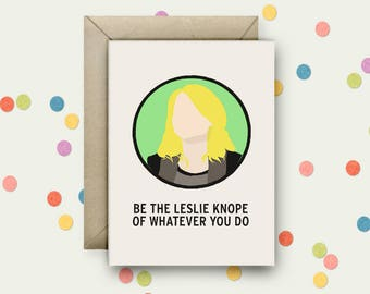 Leslie Knope Pop Art and Quote A6 Blank Greeting Card with Envelope