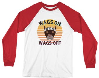 Wags On Wags Off Long Sleeve Baseball T-Shirt
