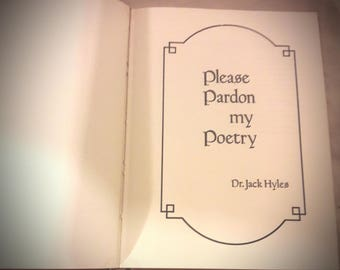 Please Pardon My Poetry by Dr.Jack Hyles, Vintage poetry, Christian Poetry