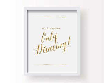 8x10_Gold Wedding Sign_Only Dancing