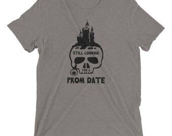 Prom date skull funny still looking Short sleeve t-shirt