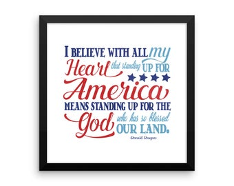 Standing Up For America - Make America Great Again Reagan Quote Motvational Wall Decor, Framed Quotes, Wall Quote Decor, Motivational Quotes