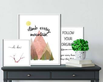 climb every mountain, three print special -- adventure typography quotes - digital download