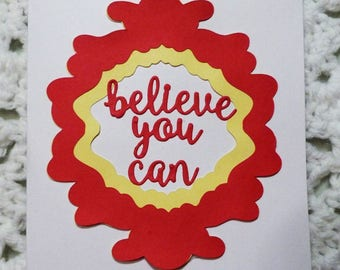 Believe You Can Red Greeting Card, Handmade  Card, Made in the USA, #293