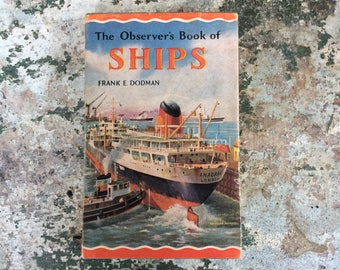 The Observer Book of Ships 1966 by Frank Dodman Maritime Book