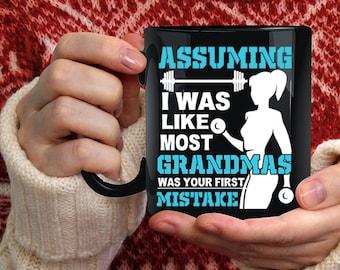 I Was Like Most Grandmas Coffee Mug, Best Grandma Ever Coffee Cup