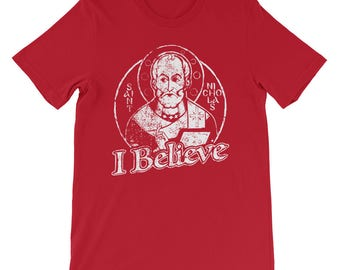 Short-Sleeve Unisex T-Shirt, St Nicholas I BELIEVE, the original Santa!
