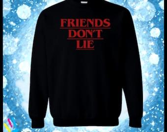 Friends don't lie, Stranger things, It's a Stranger things thing you wouldn't understand, stranger things, tv show, fandom