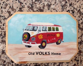 "VW Bus wall hanging with the words ""Old Volks Home."""