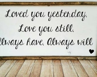 Download Loved you yesterday mixed font wall decal 32 x 15