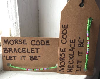 Let It Be Morse Code Jewelry