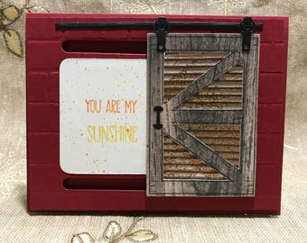 You Are My Sunshine Barn Door Card