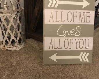 All of Me Wooden Sign