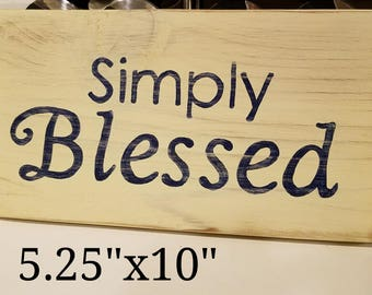 Simply Blessed - Wood Sign