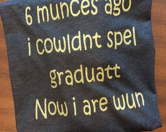 Funny quote graduation Tee