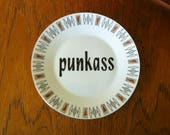 Punkass hand painted vintage plate and hanger recycled humor wall display decor