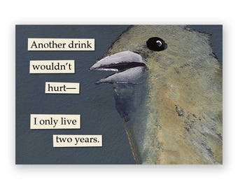 Another Drink Wouldn't Hurt Magnet - Bird - Humor - Gift - Stocking Stuffer - Mincing Mockingbird