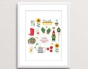 Make Your Garden Grow Print