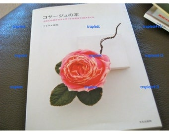 Japanese Craft Pattern Book Make Silk Flower Floral Corsages Hat Flowers