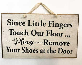Remove shoes sign small children crawling daycare baby in house quote Door hanger porch