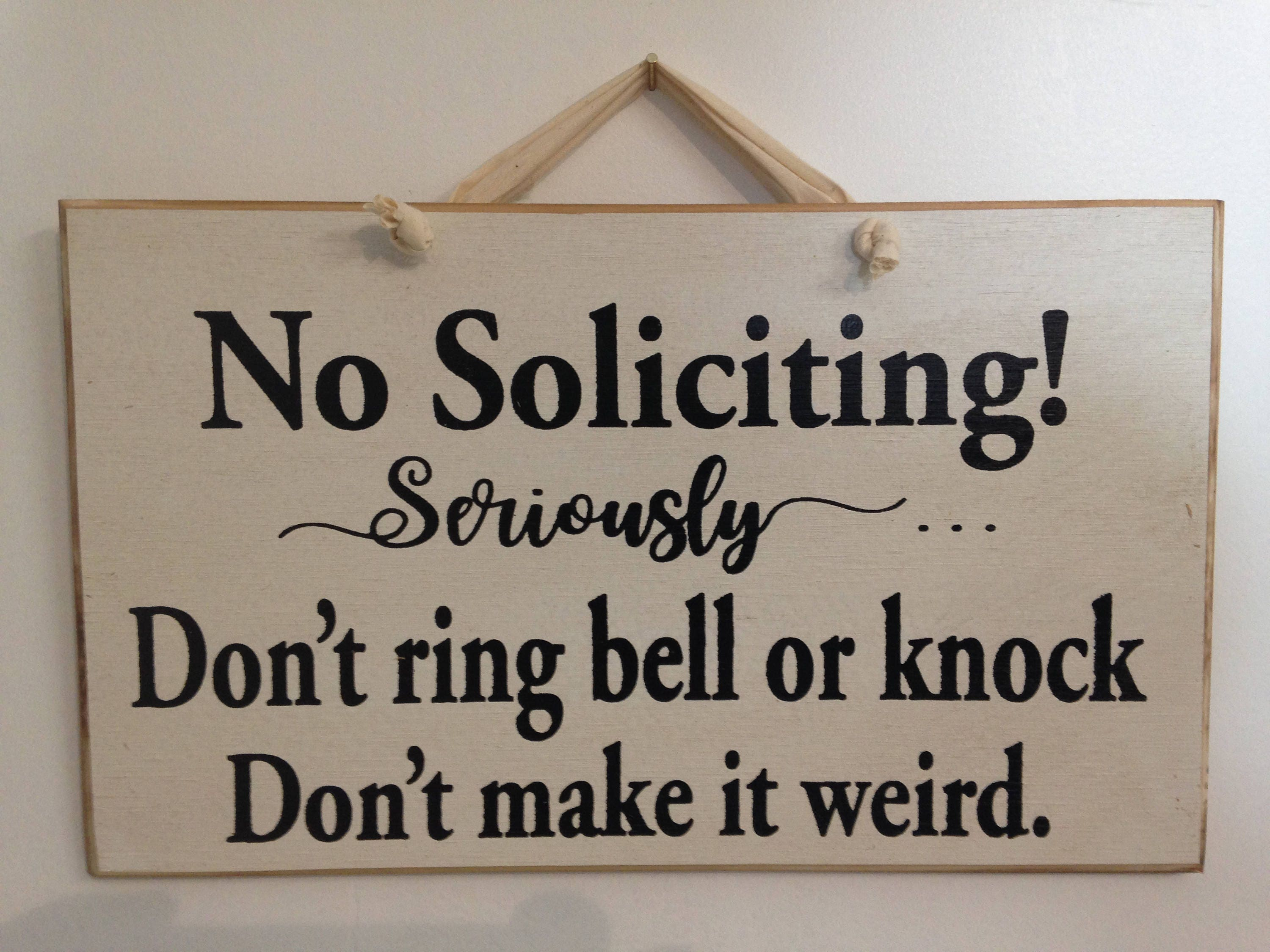 No soliciting seriously dont ring or knock don 39 t make it Where did the saying knock on wood come from