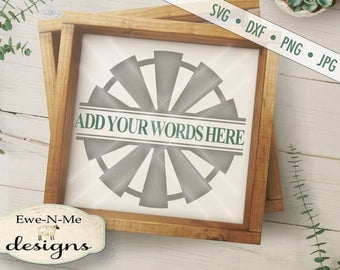Split Windmill svg - Windmill svg - farm svg - farmhouse SVG - Personalized Windmill SVG - Rustic svg -  Commercial Use svg, dxf, png, jpg